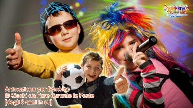 Animazione per Bambini 10 Giochi da Fare durante le Feste (dagli 8 anni in su)